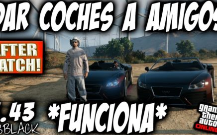 COCHES GRATIS - PASAR COCHES ENTRE AMIGOS - GTA 5 - AFTER PATCH - MUY FACIL - (PS4 - XBOX One)