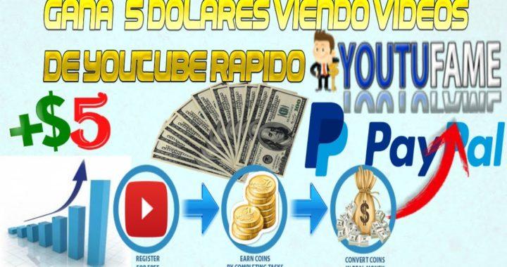 Como Ganar $5 Dolares rapido para paypal viendo videos de youtube/ YOUTUFAME / Dinero gratis 2018