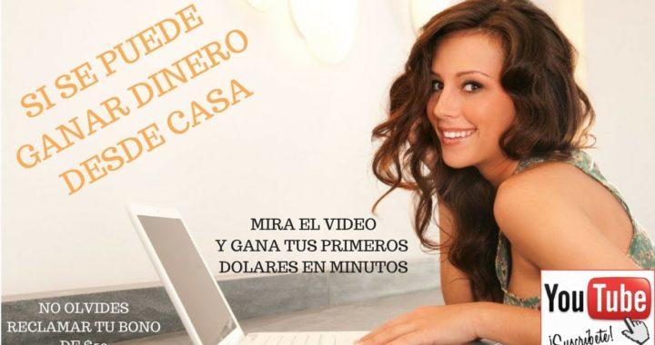 COMO GANAR DINERO $$$$ COMODAMENTE DESDE TU CASA