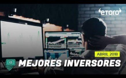 COMO GANAR DINERO EN ABRIL 2018. COPIA LOS MEJORES INVERSORES!