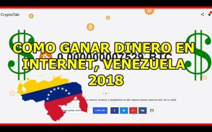 Como GANAR DINERO en INTERNET VENEZUELA 2018 (CRYPTOTAB)