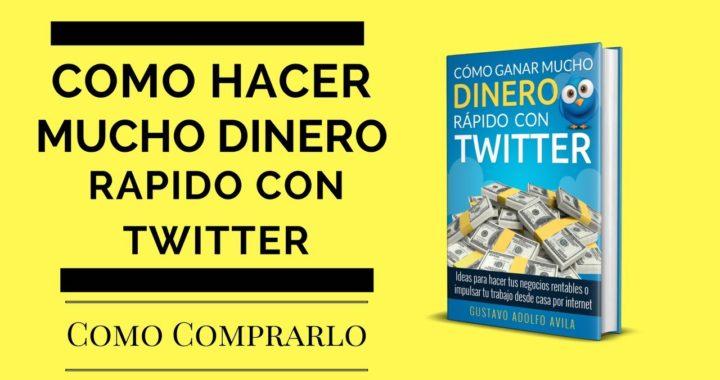 Como ganar dinero rapido con Twitter (Como Comprar el Libro En Amazon)