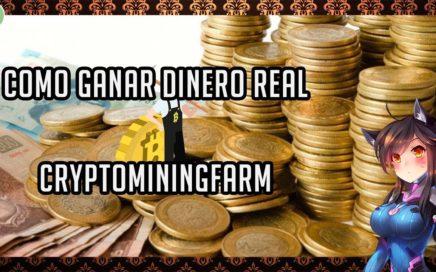 COMO GANAR DINERO REAL EN INTERNET CON CRYPTOMININGFARM