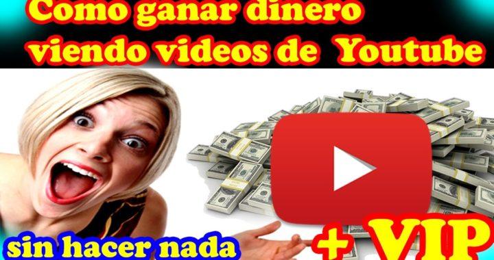 Como Ganar Dinero Viendo Vídeos de Youtube | 5$ al Día Sin Hacer Nada | Regalando Membresia Vip