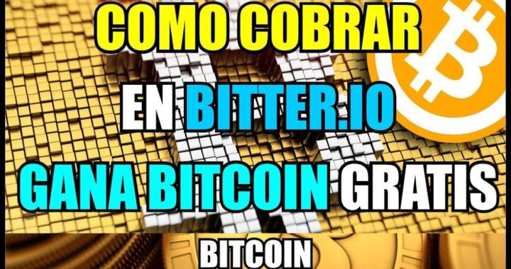 Como retirar o cobrar en Bitter.io | Gana Bitcoin Gratis Viendo anuncios