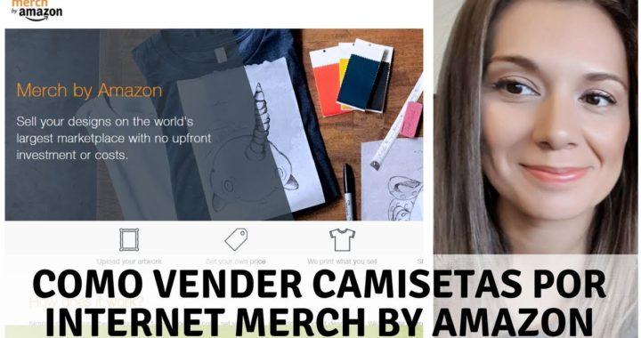 Como Vender Camisetas por internet Merch by Amazon