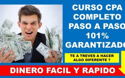 CPA - DINERO RAPIDO Y FACIL - COMO GANAR DINERO CON CPA  - CURSO CPA  - DINERO - BITCOINS-QUE ES CPA