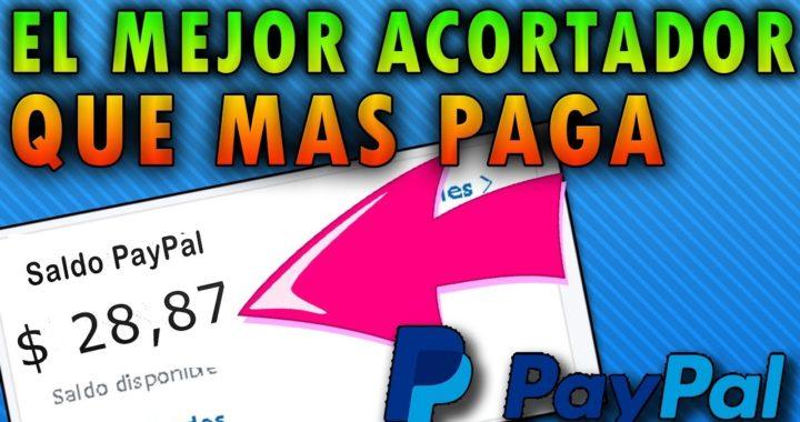 El mejor acortador de Links que mas PAGA | PayPal | Bien explicado 2018