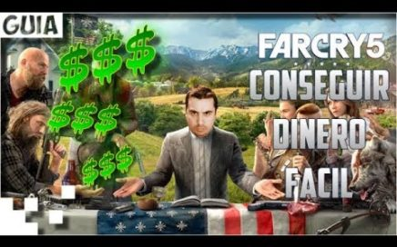 Far Cry 5 - Conseguir dinero facil