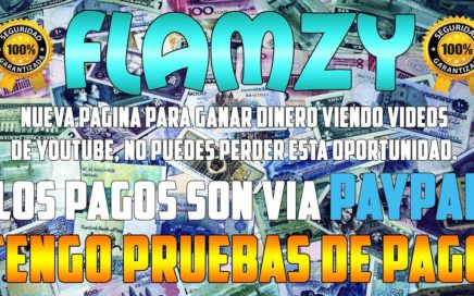 Flamzy Nueva Página para Ganar Dinero a Paypal (Mínimo 0.02$) |-Felix Javier-| *Pruebas De Pago*