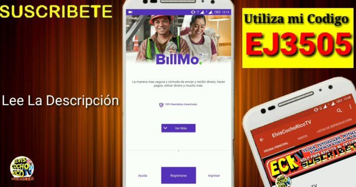Gana 10,000 Con Billmo | Recomienda y Gana Dinero 100% Real