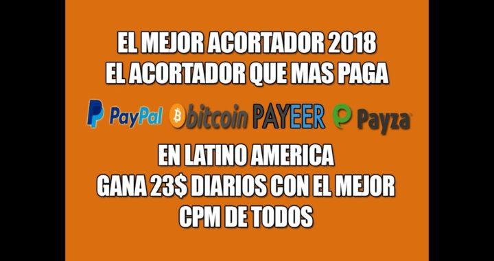 Gana 23$ al Día El Acortador De Link Que Mas Paga 2018 [PAYPAL, BITCOIN, PAYZA, PAYEER] +Comprobante