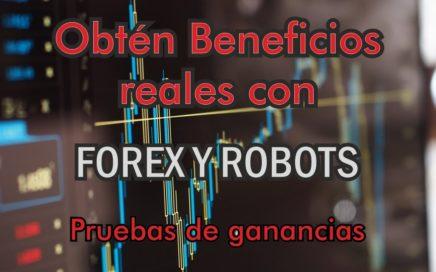 Gana dinero con Forex y Robot en automático rentabilidad del 10% al 14% mensual al interés compuesto