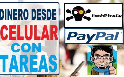 ¡Gana dinero desde tu teléfono móvil! || Cashpirate, dinero para PAYPAL