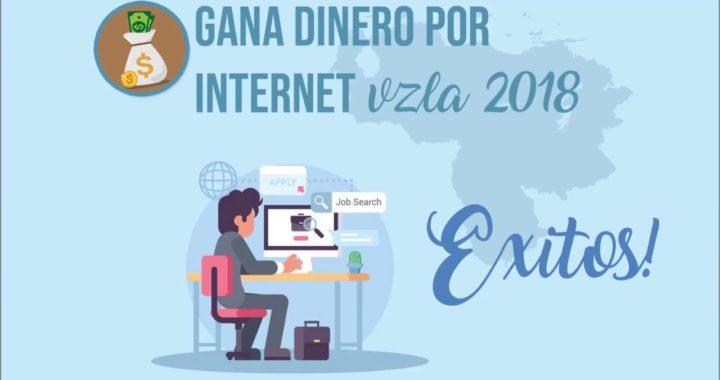 Gana dinero en Internet Venezuela 2018