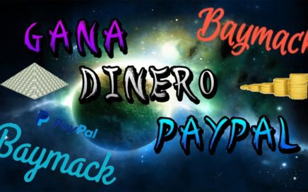 Gana Dinero PayPal Sin Invertir [Baymack]