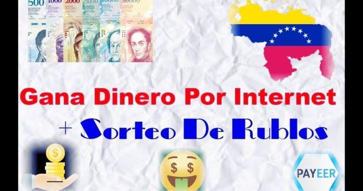 Gana Dinero Por Internet + Nuevo Sorteo De Rublos