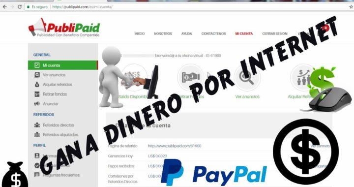 Gana dinero por INTERNET PubliPaid | Gana Dinero!! CON ESTA PAGINA