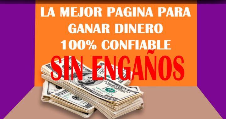 GANA DINERO POR INTERNET SIN ENGAÑOS | NO PIERDAS TU TIEMPO