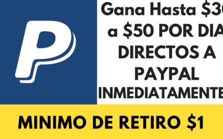 GANA Mas De $50 Dolares Por Dia DIRECTAMENTE a PAYPAL 2018 (PAGOS ILIMITADOS)