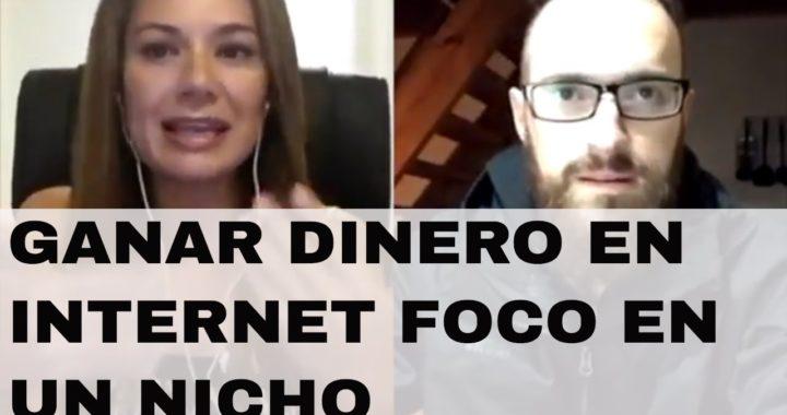 GANAR DINERO EN INTERNET FOCO EN UN NICHO