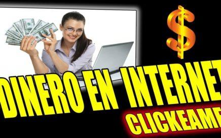 GANAR DINERO POR INTERNET EXPLICADO HOY | CLICKEAME nuevo