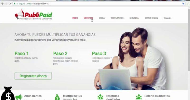 GANE dinero por INTERNET PubliPaid  Sin Invertir - Gana Dinero!! CON ESTA PAGINA