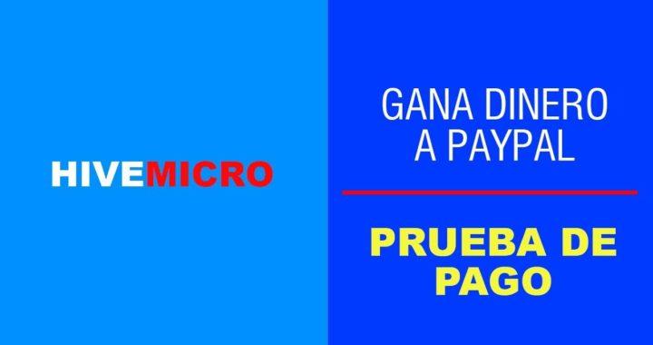 HIVEWORK PRUEBA DE PAGO GANA DINERO A PAYPAL
