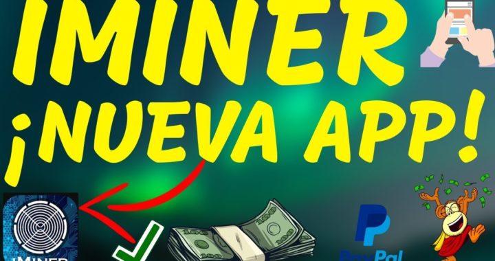 Iminer| Gana Bitcoin y Dinero Por Paypal desde el Celular Android (Nueva Brutal App) Amadroid