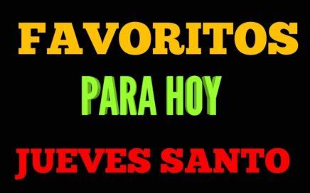 JUEVES SANTO NÚMEROS FAVORITOS PARA HOY JUEVES SANTOS 29 DE MARZO