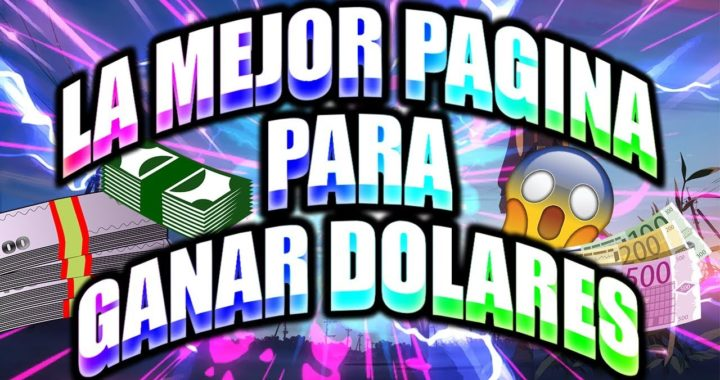 LA MEJOR PAGINA PARA GANAR DOLARES   3$ EN 1 DÍA MÍNIMO DE RETIRO 0.20    VIENDO VÍDEOS 2018