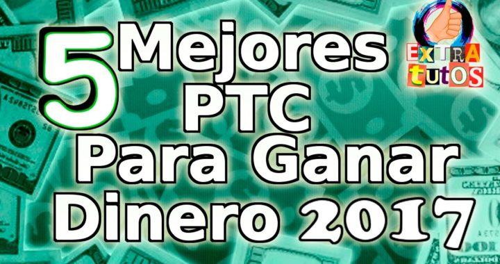 LAS 5 MEJORES PTC PARA COMENZAR EN EL 2017   LAS MEJORES PAGINAS QUE ESTAN PAGANDO 2017   TOP PTC
