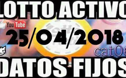 LOTTO ACTIVO DATOS FIJOS PARA GANAR  25/04/2018 cat06