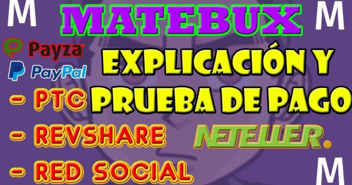 Matebux   Como Ganar Dinero Para Paypal   Matebux Explicación   Prueba de Pago