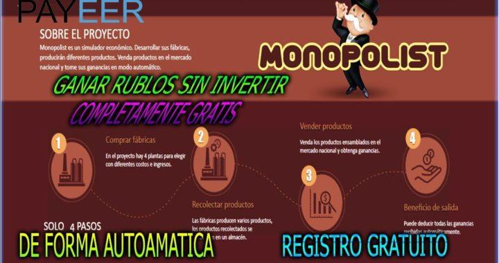 MONOPOLIST | Ganar rublos sin invertir de forma AUTOMATICA| Completamente GRATIS!