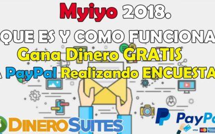 Myiyo, ¿Que es y Como funciona? 2018 | Gana Dinero en Paypal Realizando Encuestas con Myiyo 2018.