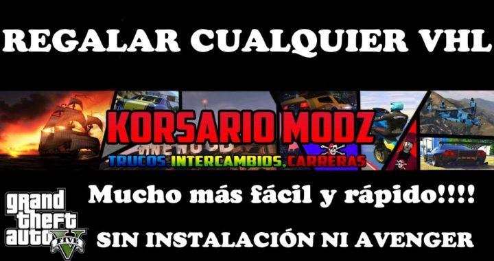 NUEVO TRUCO GTA 5 REGALAR CUALQUIER VHL MAS FACIL Y RAPIDO MEJORADO CONSIGUELOS GRATIS (Parcheado)