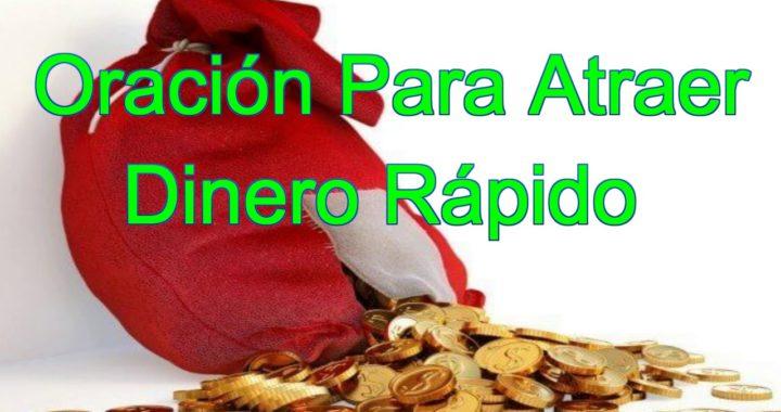 Oración Para Atraer Dinero Rápido