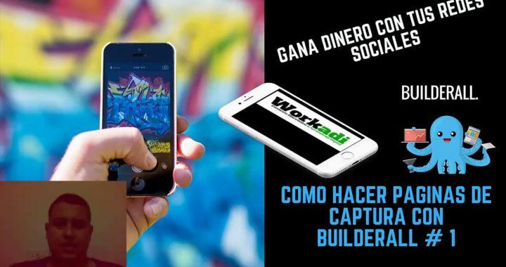 PAGINA DE CAPTURA CON BUILDERALL VIDEO #1/ WORKADI / GANAR DINERO / NEGOCIOS / LANDING PAGE.