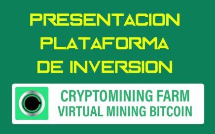 PRESENTACION CRYPTOMINING FARM COMO MINAR EN LA NUBE BITCOINS Y GANAR DINERO