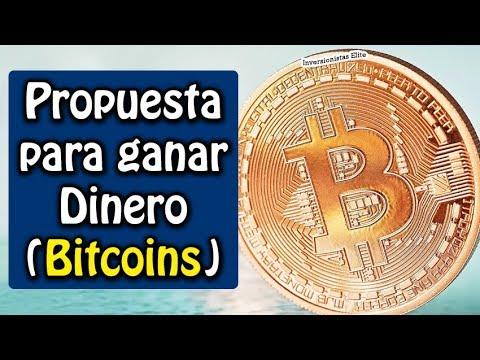 propuesta para Ganar dinero (Bitcoins) | beneficio estrategia y riesgo
