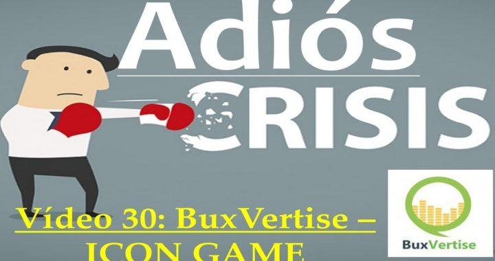 Proyecto Adiós Crisis Video30: BuxVertise IconGame (50$ Fáciles)