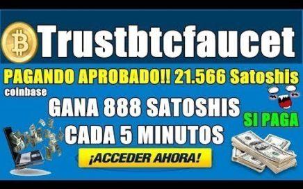Trustbtcfaucet GANA CADA 5 MINUTOS DE 3 a 888 satoshis PAGANDO