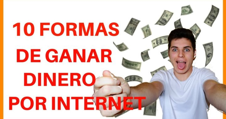 10 MANERAS DE GANAR DINERO POR INTERNET en 2018 (Negocios Onilne)