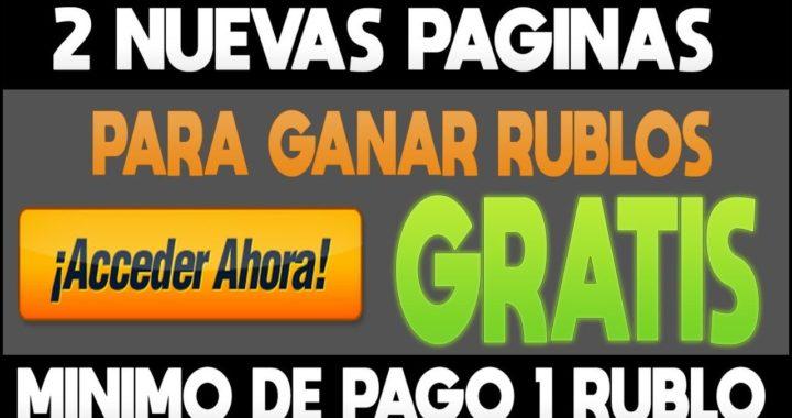 2 NUEVAS PAGINAS PARA GANAR RUBLOS GRATIS | Ganar Rublos Viendo Anuncios