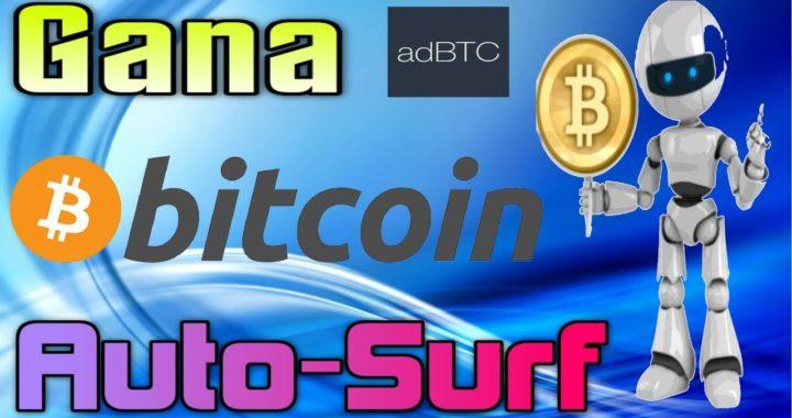 adBTC Gana Bitcoins Con Auto-Surf GRATIS!! Tengo Dinero