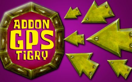 Addon GPS de Tigry | WOW MACHINIMA |