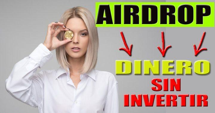 AIRDROP DE CRIPTOMONEDAS | Ganar Dinero Sin Invertir