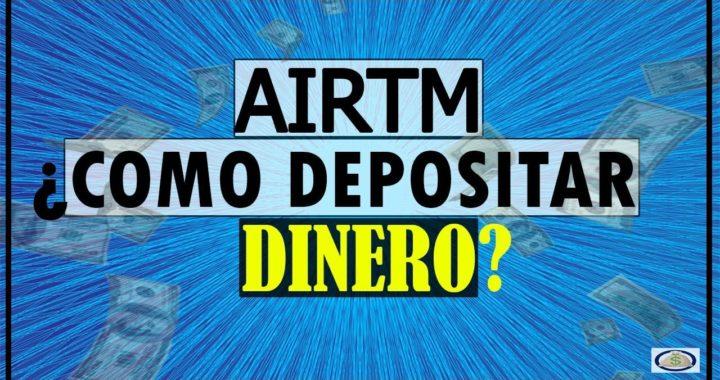 AirTM - Como Depositar Dinero [Cambia Dolares a Tu Moneda Local] Parte1