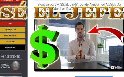 """APRENDE A GANAR DINERO SI INVERTIR CON """"SÉ EL JEFE""""."""
